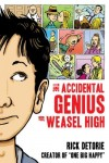 the_accidental_genius_of_weasel_high_cover